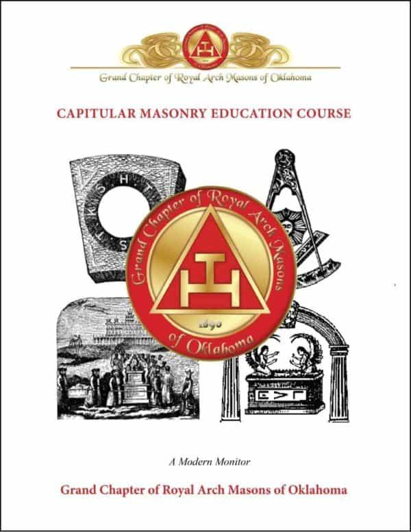 York Rite: Capitular Masonry Education Course with Facilitator's Guide